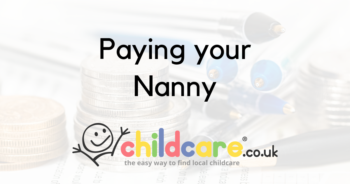 paying your nanny childcare co uk